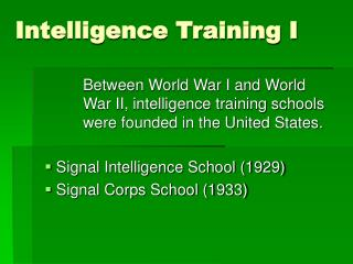 Intelligence Training I