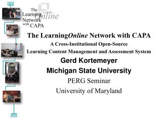 The Learning Online  Network with CAPA A Cross-Institutional Open-Source