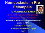 Homeostasis in Pre Eclampsia