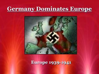 Germany Dominates Europe
