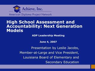 High School Assessment and Accountability: Next Generation Models