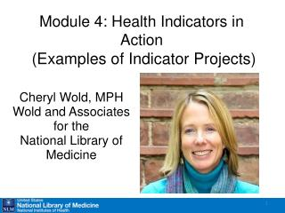 Module 4: Health Indicators in Action  Examples of Indicator Projects