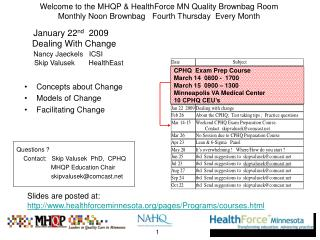 Welcome to the MHQP & HealthForce MN Quality Brownbag Room Monthly Noon Brownbag   Fourth Thursday  Every Month