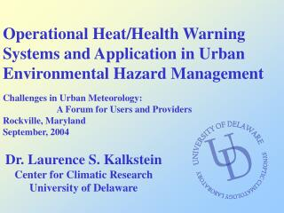 Operational Heat/Health Warning Systems and Application in Urban Environmental Hazard Management