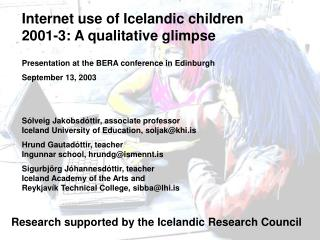 Internet use of Icelandic children 2001-3: A qualitative glimpse