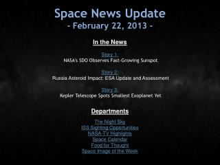 Space News Update - February 22, 2013 -