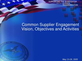 Common Supplier Engagement Vision, Objectives and Activities
