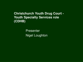 Christchurch Youth Drug Court - Youth Specialty Services role CDHB