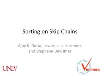 Sorting on Skip Chains