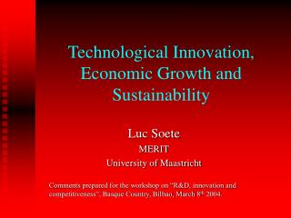 Technological Innovation, Economic Growth and Sustainability