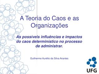 A Teoria do Caos e as Organizações