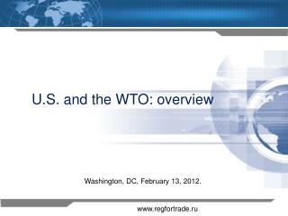 U.S. and the WTO: overview