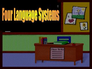 Four Language Systems