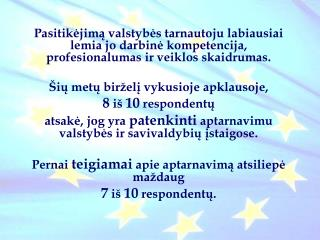Valstybės ir savivaldybių institucijomis ir įstaigomis  pasitiki kas antras Lietuvos gyventojas –