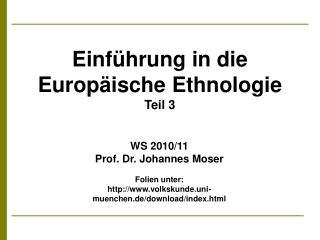 Einführung in die Europäische Ethnologie Teil 3