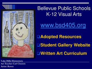 Bellevue Public Schools K-12 Visual Arts
