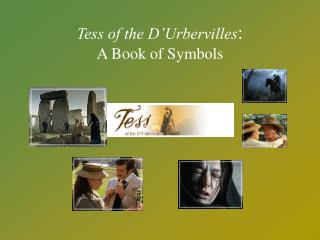 Tess of the D'Urbervilles :  A Book of Symbols