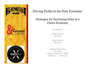 Driving Profits in the New Economy: Strategies for Increasing Sales in a Down Economy
