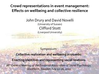 Symposium: Collective realization and wellbeing in crowds: