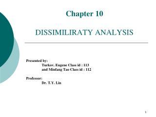Chapter 10 DISSIMILIRATY ANALYSIS