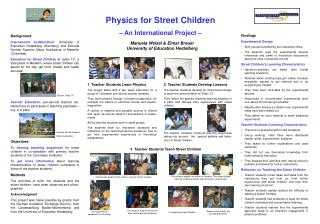 Physics for Street Children – An International Project –