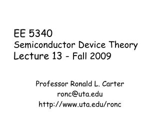 EE 5340 Semiconductor Device Theory Lecture 13 -  Fall 2009