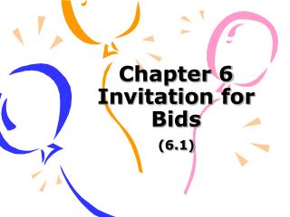 Chapter 6  Invitation for Bids