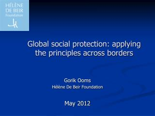 Global social protection: applying the principles across borders