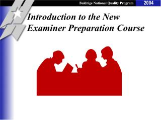 Introduction to the New Examiner Preparation Course