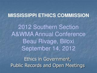Ethics in Government, Public Records and Open Meetings