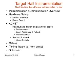 Target Hall Instrumentation NuMI Neutrino Beam Devices Instrumentation Review