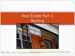 Real Estate Part 1 Renting
