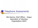 Telephone Assessments