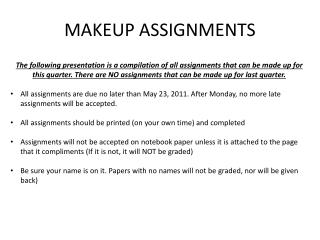 MAKEUP ASSIGNMENTS