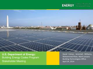 U.S. Department of Energy:   Building Energy Codes Program Stakeholder Meeting