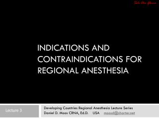 Indications and Contraindications for Regional Anesthesia