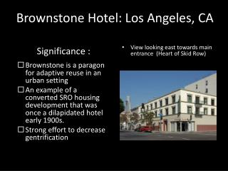 Brownstone Hotel: Los Angeles, CA