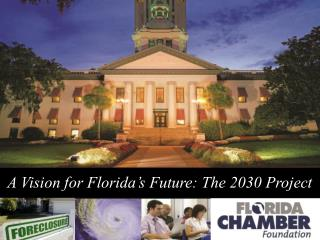 A Vision for Florida's Future: The 2030 Project