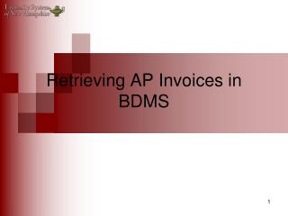 Retrieving AP Invoices in BDMS