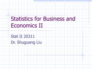 Statistics for Business and Economics II