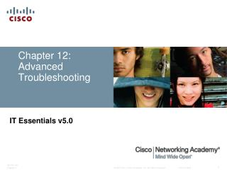 Chapter 12: Advanced Troubleshooting