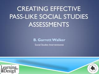Creating Effective  PASS-like Social studies Assessments
