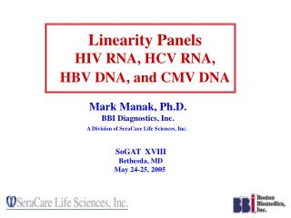 Linearity Panels HIV RNA, HCV RNA,  HBV DNA,  and  CMV DNA