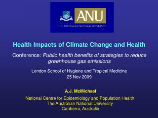 Health Impacts of Climate Change and Health Conference:  Public health benefits of strategies to reduce greenhouse gas e
