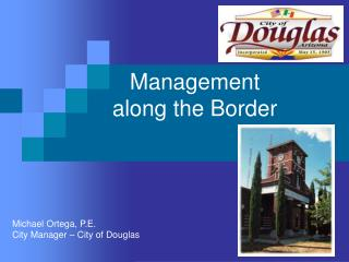Management along the Border