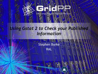 Using Gstat 2 to Check your Published Information