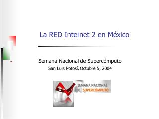 La RED Internet 2 en México