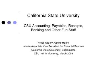 California State University CSU Accounting, Payables, Receipts, Banking and Other Fun Stuff