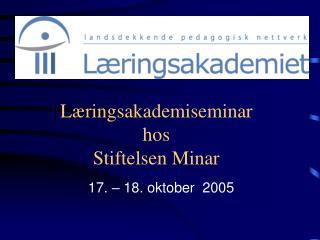 Læringsakademiseminar hos Stiftelsen Minar