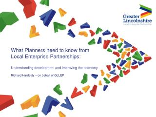 What Planners need to know from  Local Enterprise Partnerships:
